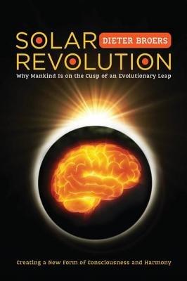 Solar Revolution by Dieter Broers