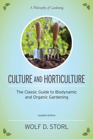 Culture and Horticulture by