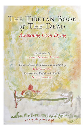 The Tibetan Book of the Dead by Karma Lingpa and Padmasambhava