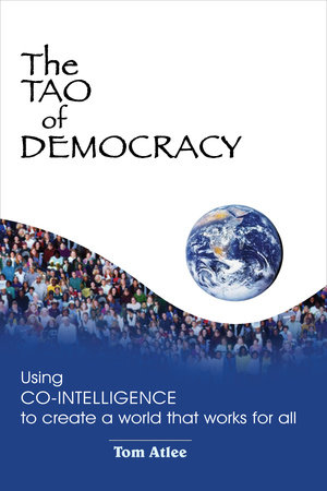 The Tao of Democracy by