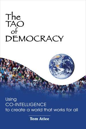 The Tao of Democracy