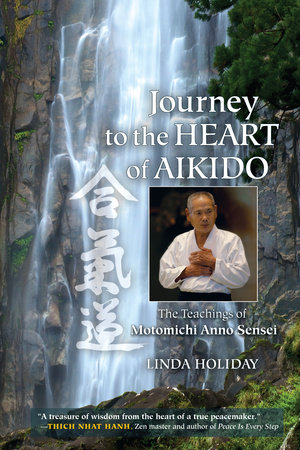 Journey to the Heart of Aikido by