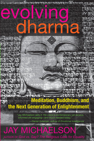 Evolving Dharma by Jay Michaelson