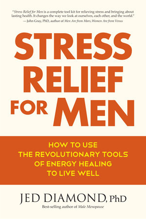 Stress Relief for Men by