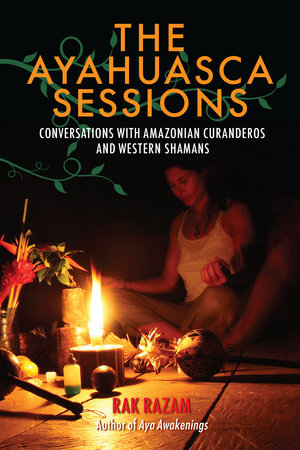 The Ayahuasca Sessions by