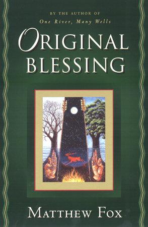 Original Blessing