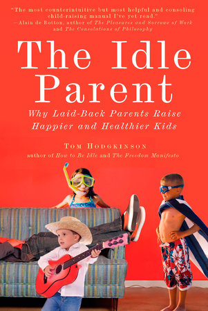 The Idle Parent