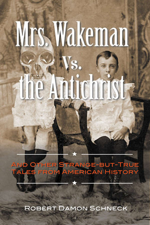Mrs. Wakeman vs. the Antichrist
