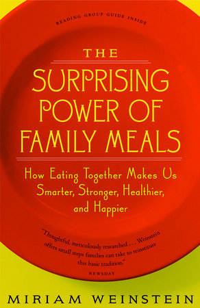 The Surprising Power of Family Meals by