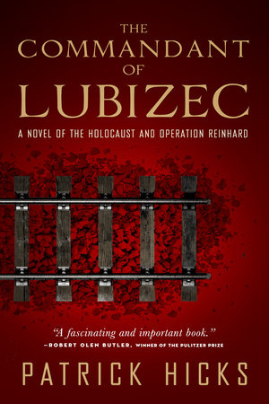 The Commandant of Lubizec by