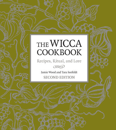 The Wicca Cookbook, Second Edition by