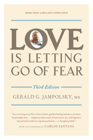 Love Is Letting Go of Fear, Third Edition by