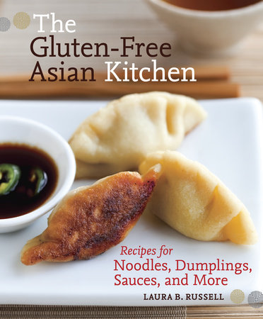 The Gluten-Free Asian Kitchen by
