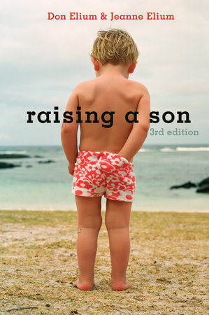 Raising a Son by Jeanne Elium and Don Elium