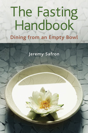 The Fasting Handbook by Jeremy Safron