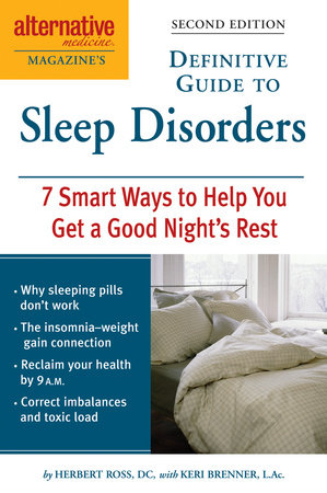 Alternative Medicine Magazine's Definitive Guide to Sleep Disorders by