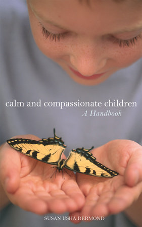 Calm and Compassionate Children