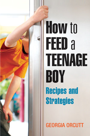 How to Feed a Teenage Boy by