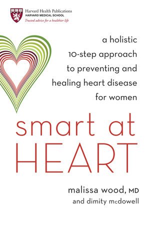 Smart at Heart by Dr. Malissa Wood