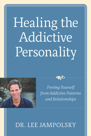 Healing the Addictive Personality by