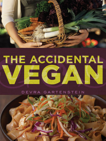The Accidental Vegan by Devra Gartenstein