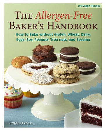 Allergen-Free Baker's Handbook by Cybele Pascal
