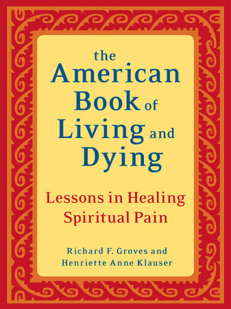 The American Book of Living and Dying by