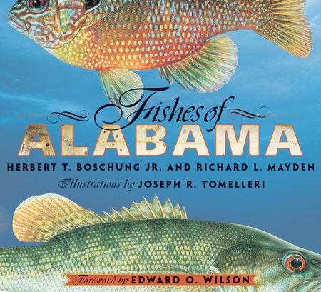 Fishes of Alabama by Herbert T. Boschung
