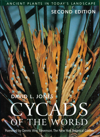Cycads of the World by David L. Jones