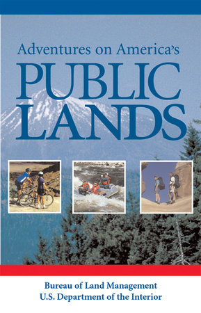Adventures on America's Public Lands by