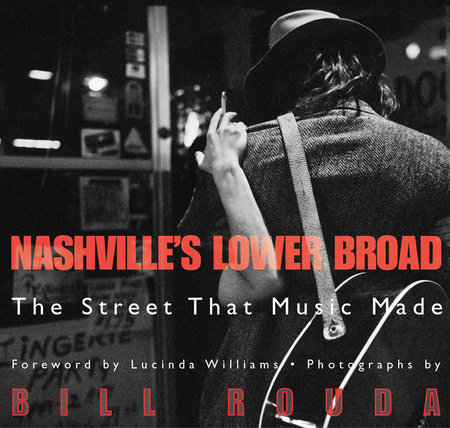 Nashville's Lower Broad by Bill Rouda