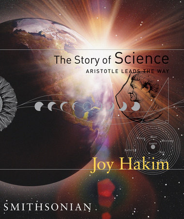The Story of Science: Aristotle Leads the Way by