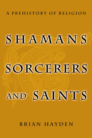 Shamans, Sorcerers, and Saints by