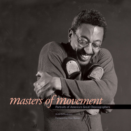 Masters of Movement by Rose Eichenbaum