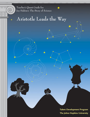 Teacher's Quest Guide: Aristotle Leads the Way by