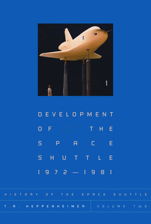 History of the Space Shuttle, Volume Two by