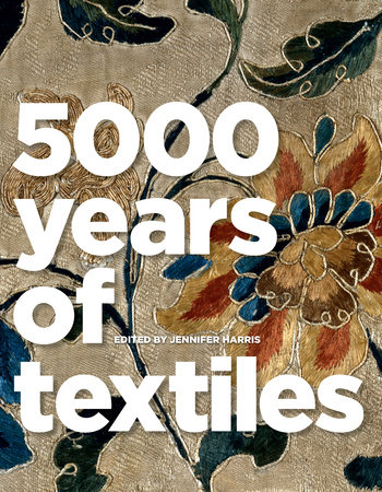 5,000 Years of Textiles by