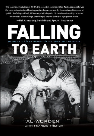 Falling to Earth by Al Worden and Francis French