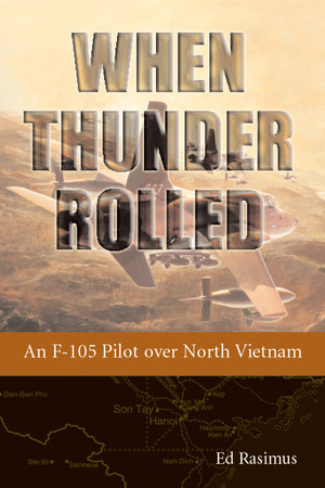 When Thunder Rolled by Ed Rasimus