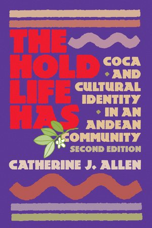 The Hold Life Has by Catherine J. Allen