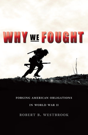 Why We Fought by