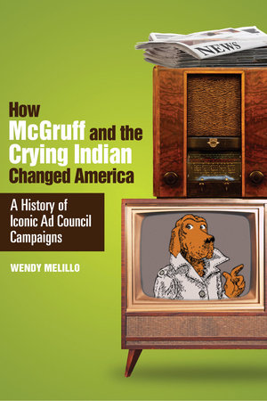 How McGruff and the Crying Indian Changed America by