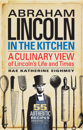 Abraham Lincoln in the Kitchen by
