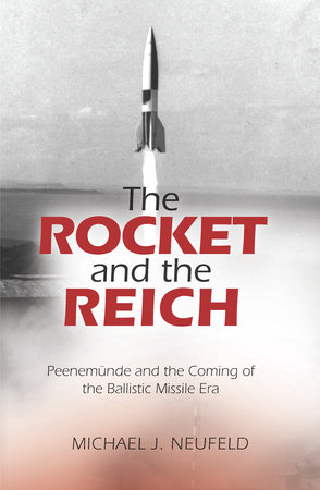The Rocket and the Reich by