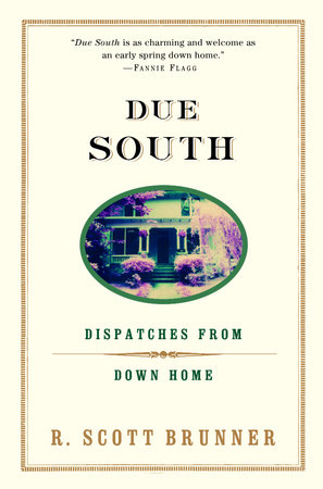 Due South by R. Scott Brunner
