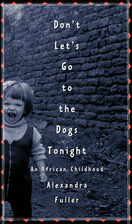 Don't Let's Go to the Dogs Tonight by