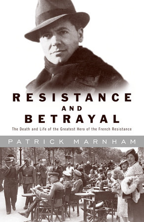 Resistance and Betrayal