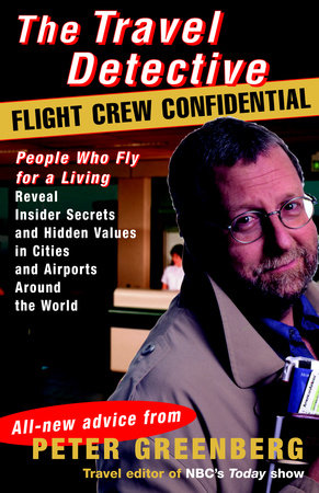 Travel Detective Flight Crew Confidential by