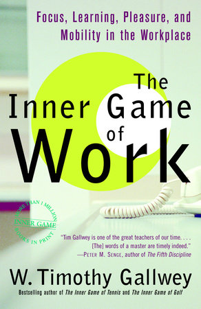 The Inner Game of Work by