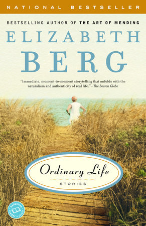 Ordinary Life by Elizabeth Berg